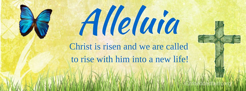 Easter Facebook Cover - Alleluia Christ is Risen. embeddedfaith.org